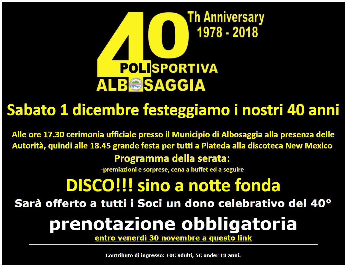 Festa Di Quarant Anni 40 anni della polisportiva albosaggia - polisportiva albosaggia